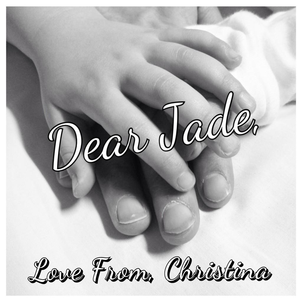 dear jade love christina letter from mum to mum